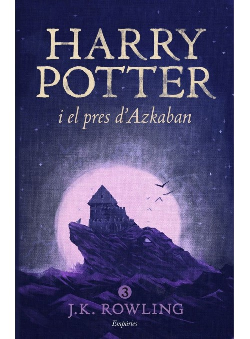 Harry Potter i el pres d'Azkaban ed. Catalan (rústica)