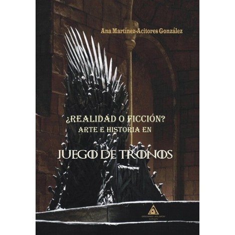 "Book ""A Game Of Thrones - History And Art, Fact Or Fiction?"""