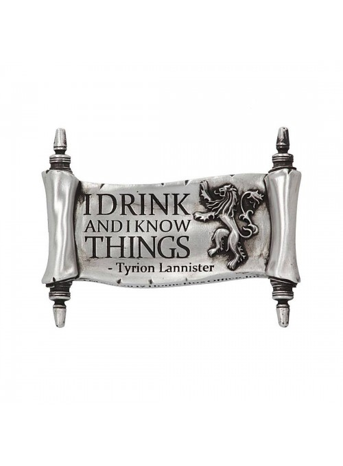 Imán I Drink And I Know Things - Juego de Tronos