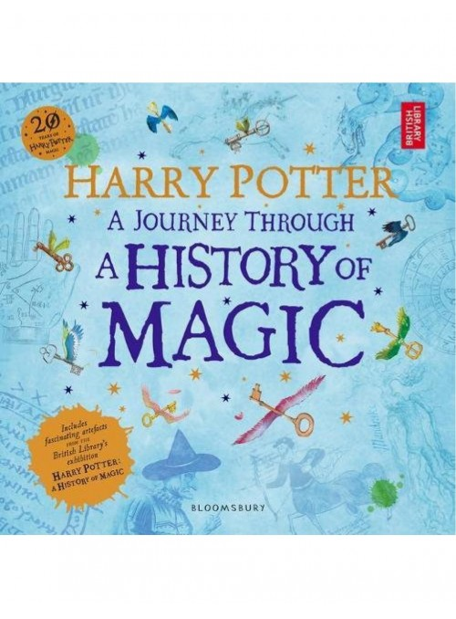 Harry Potter : A Journey Through a History of Magic